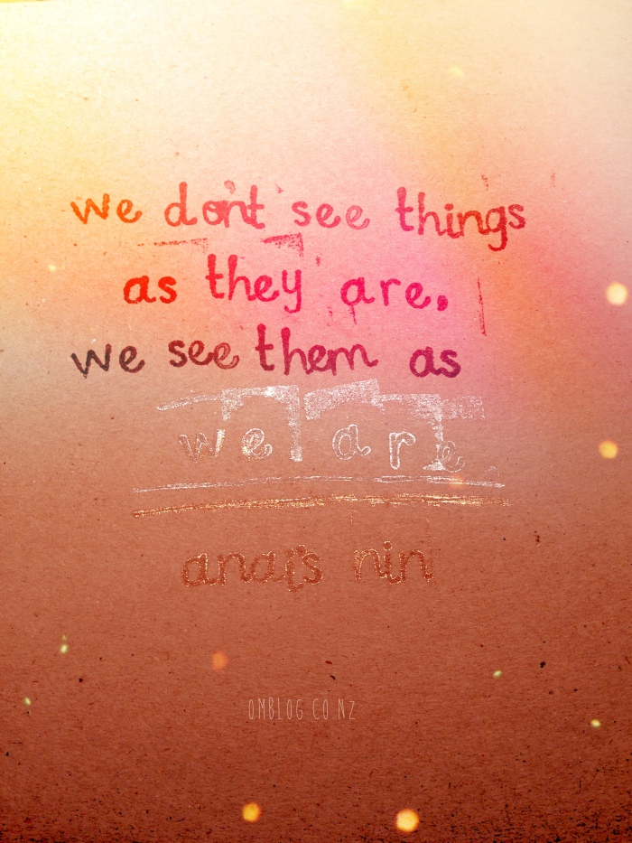 Anais Nin We don't see things as they are, we see them as we are. Quote inspirational stamps Kikki K pink inspiration red gold wood st